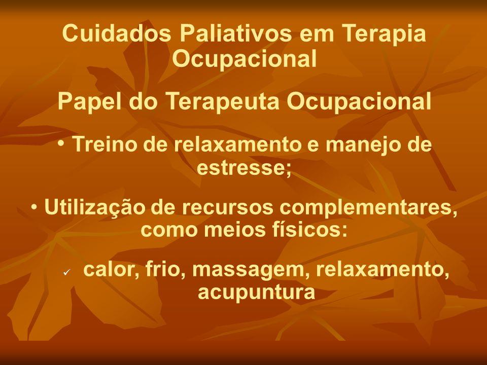 Cuidados Paliativos em Terapia Ocupacional