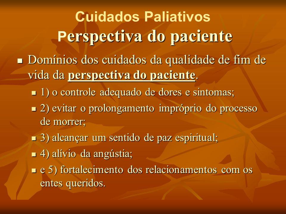 Cuidados Paliativos Perspectiva do paciente