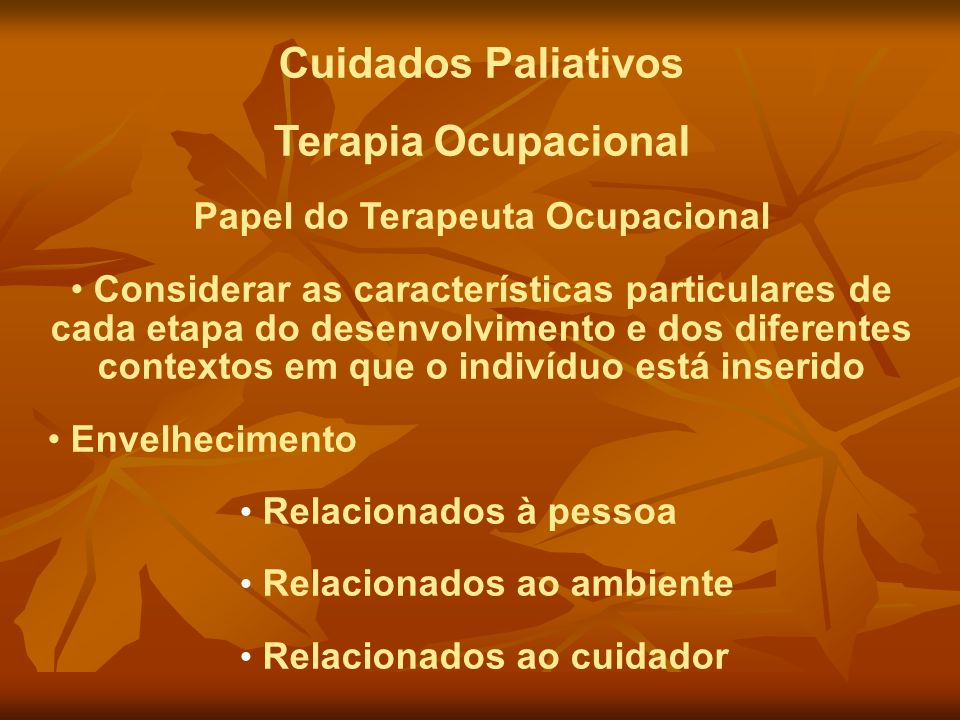 Papel do Terapeuta Ocupacional