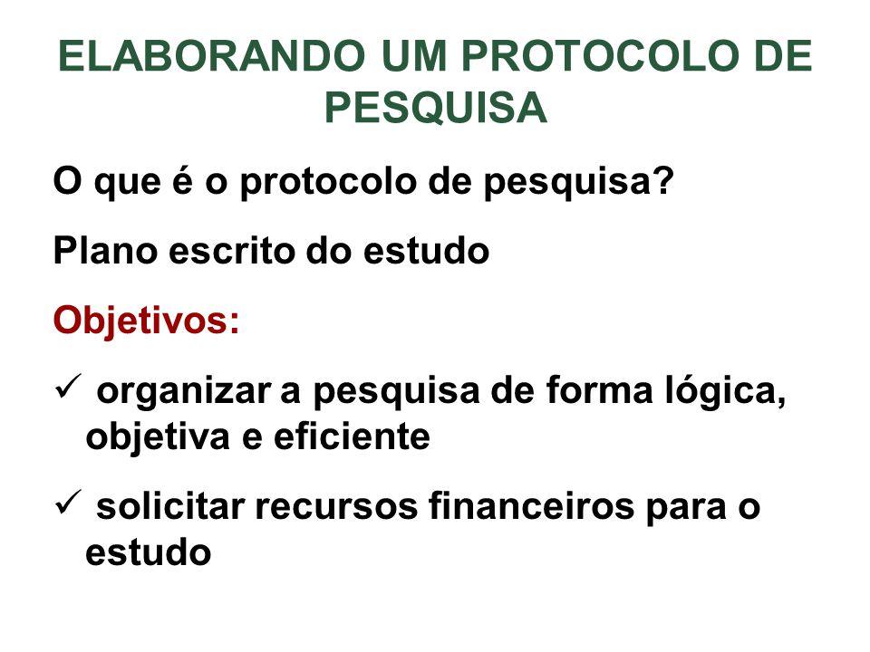 ELABORANDO UM PROTOCOLO DE PESQUISA