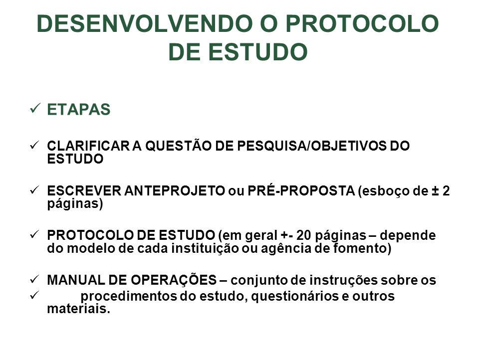 DESENVOLVENDO O PROTOCOLO DE ESTUDO