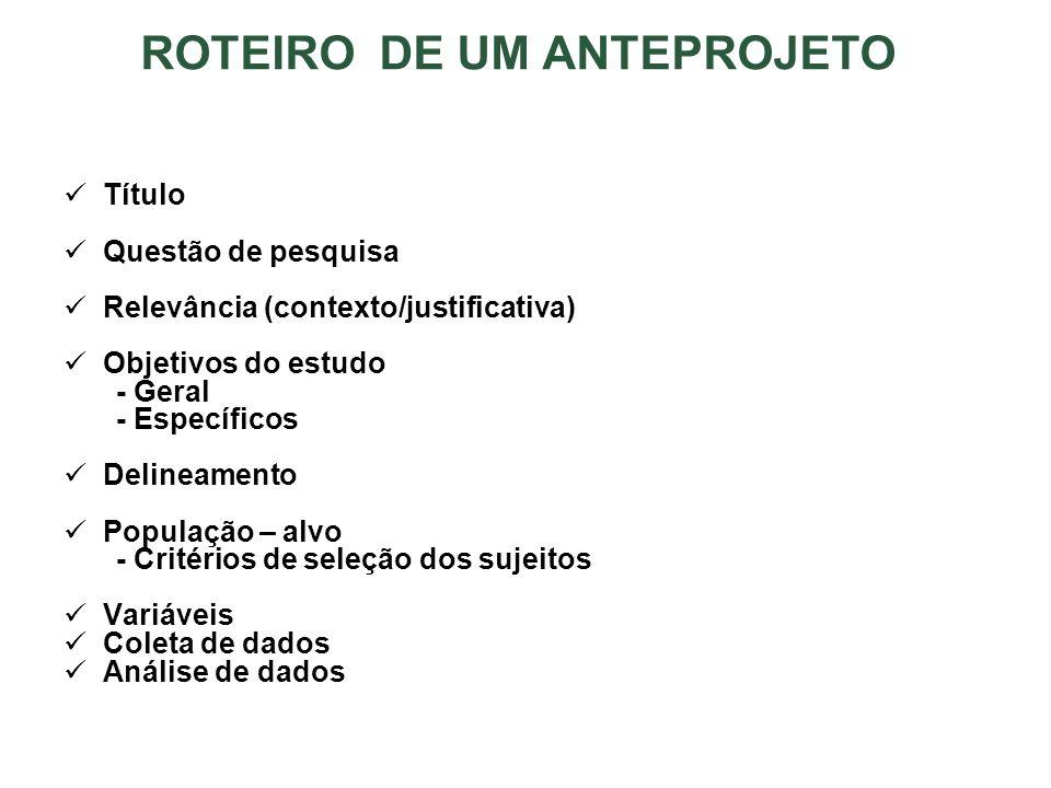ROTEIRO DE UM ANTEPROJETO