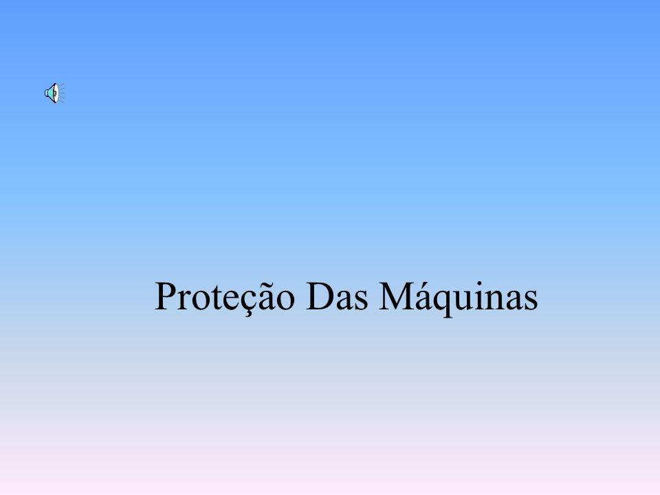 Proteção Das Máquinas