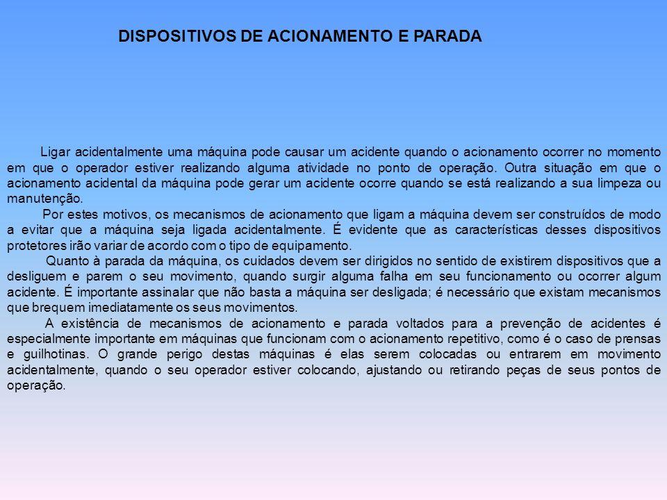 DISPOSITIVOS DE ACIONAMENTO E PARADA
