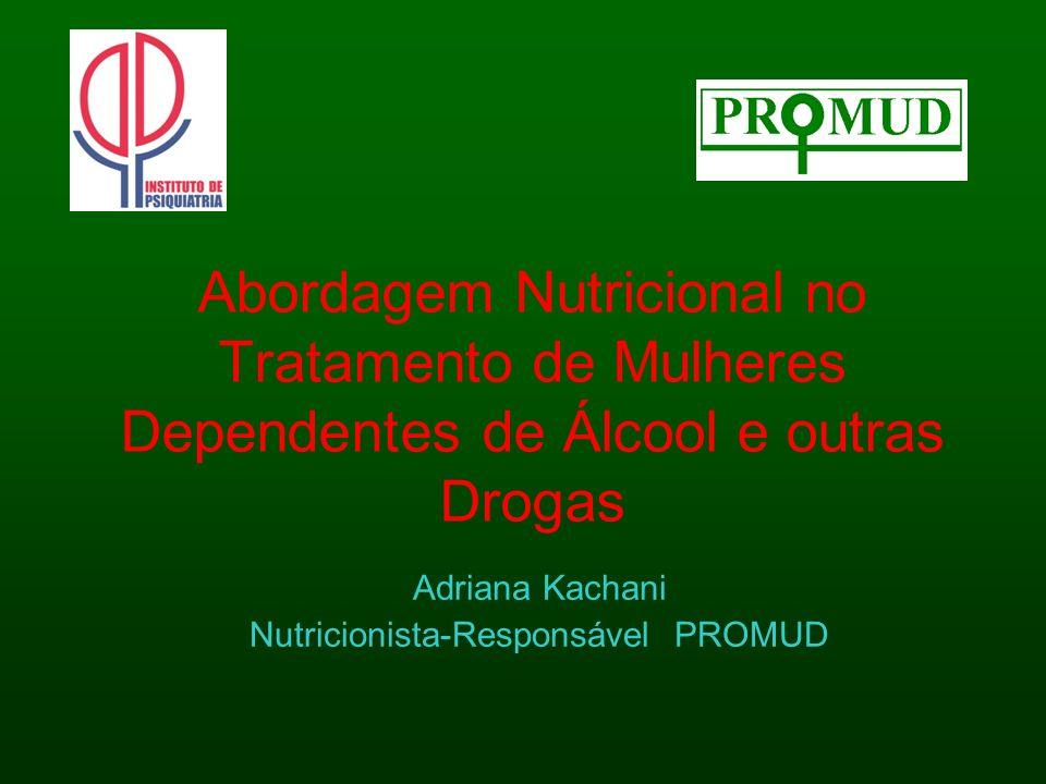 Adriana Kachani Nutricionista-Responsável PROMUD