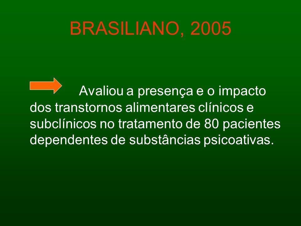 BRASILIANO, 2005