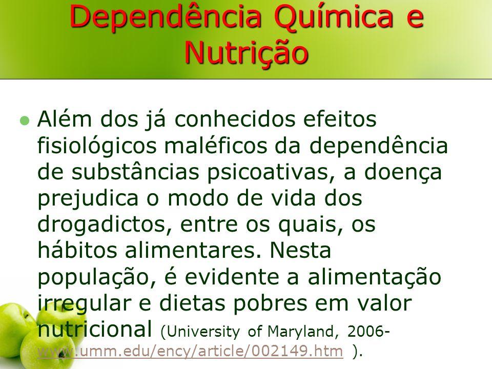 Dependência Química e Nutrição