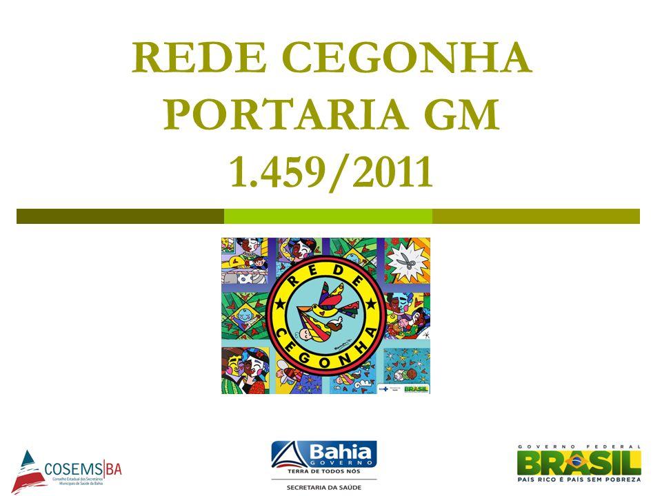 REDE CEGONHA PORTARIA GM 1.459/2011