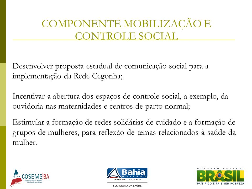 COMPONENTE MOBILIZAÇÃO E CONTROLE SOCIAL