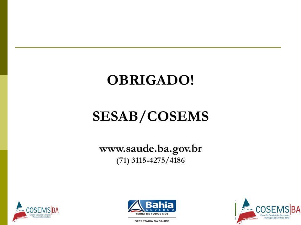 OBRIGADO! SESAB/COSEMS