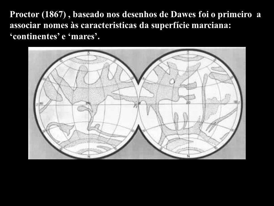 Proctor (1867) , baseado nos desenhos de Dawes foi o primeiro a