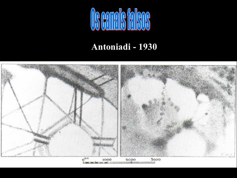 Os canais falsos Antoniadi - 1930