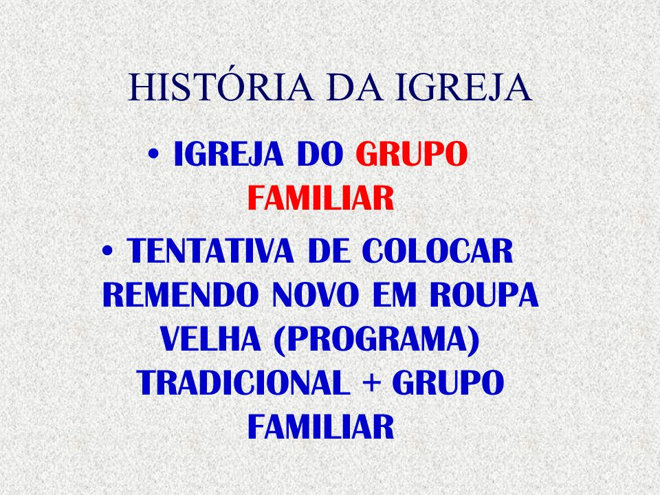 IGREJA DO GRUPO FAMILIAR