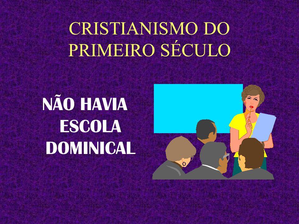 CRISTIANISMO DO PRIMEIRO SÉCULO