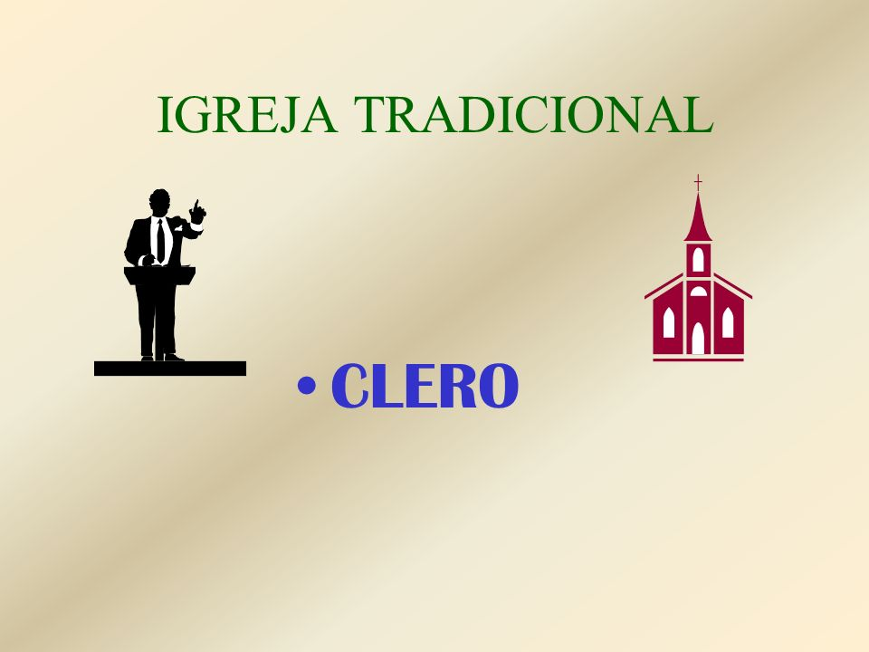 IGREJA TRADICIONAL CLERO