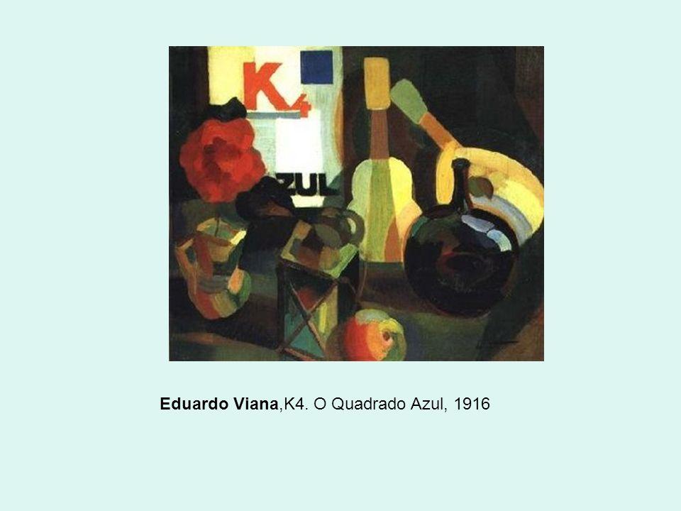 Eduardo Viana,K4. O Quadrado Azul, 1916