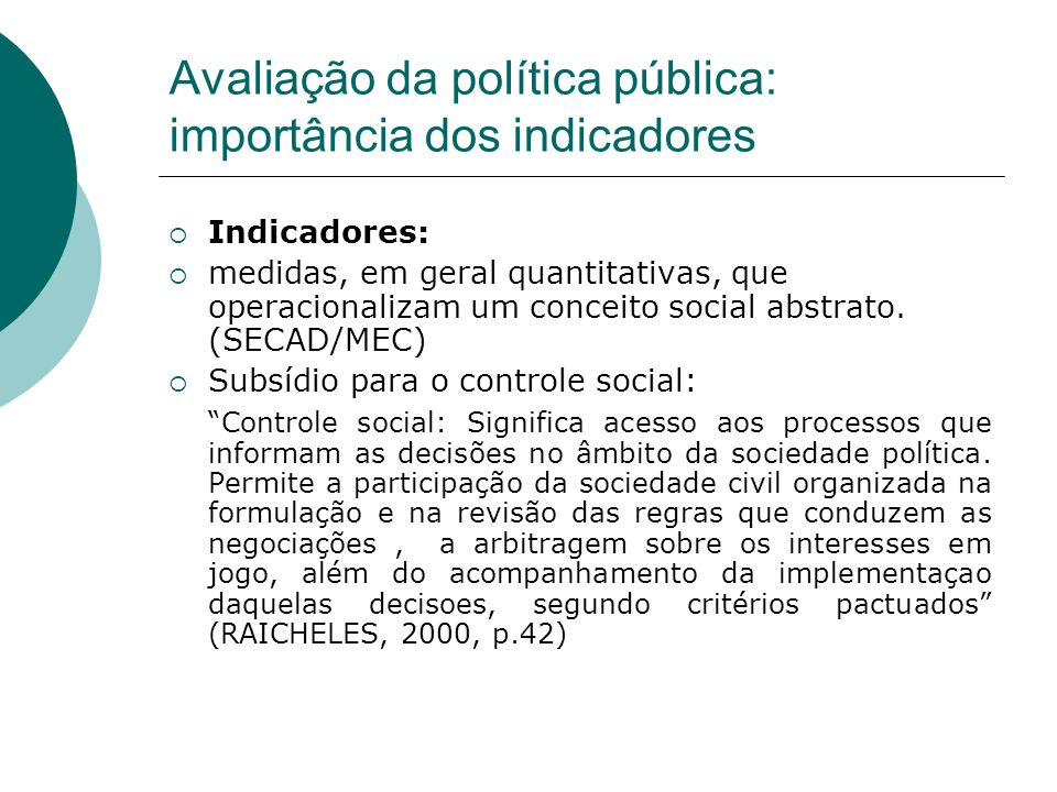 Avaliação da política pública: importância dos indicadores