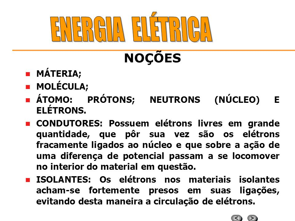 ENERGIA ELÉTRICA NOÇÕES MÁTERIA; MOLÉCULA;