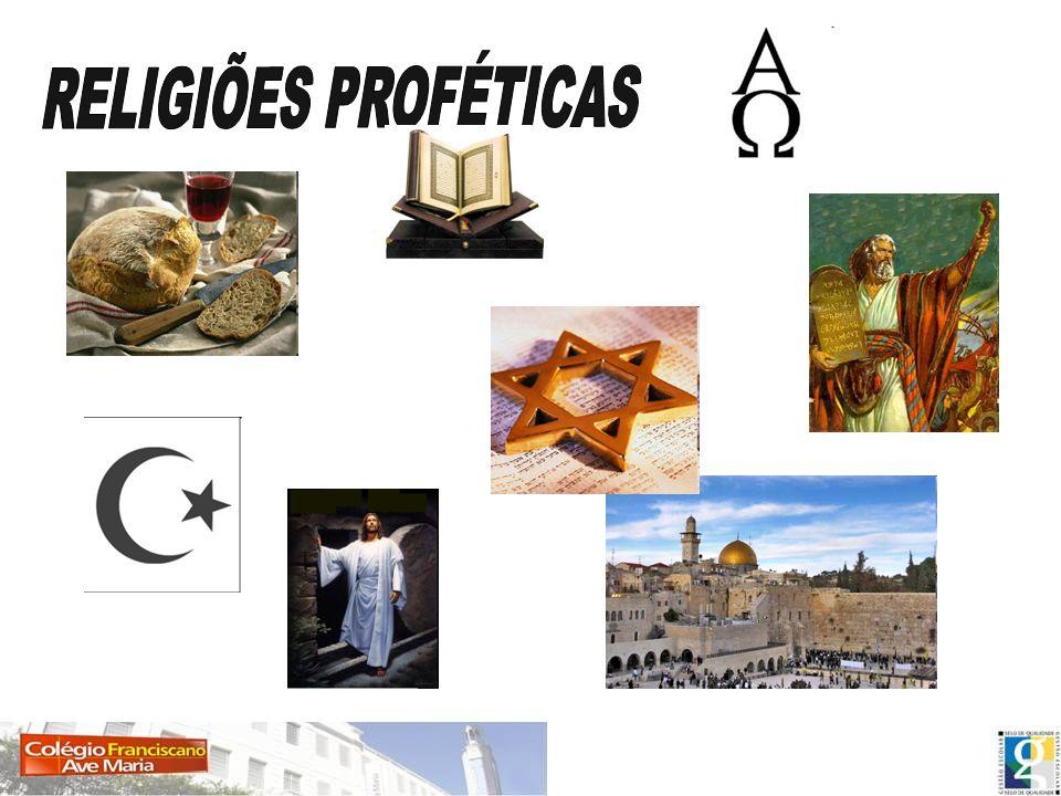 RELIGIÕES PROFÉTICAS