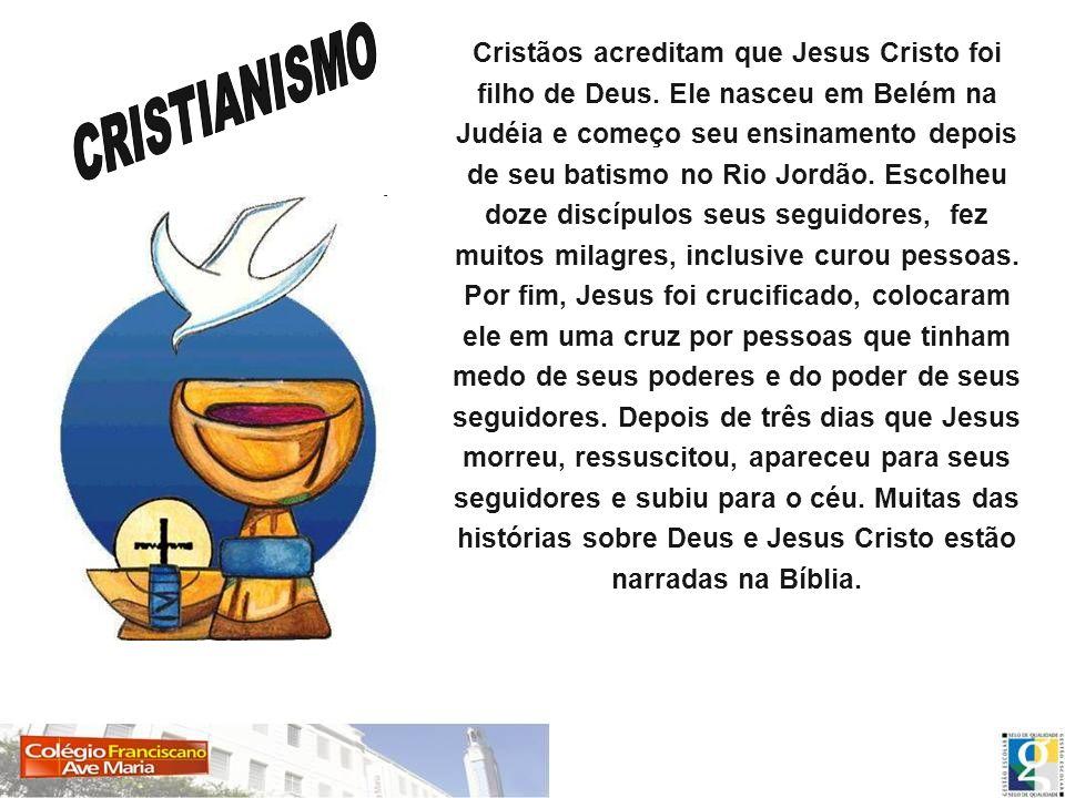 Cristãos acreditam que Jesus Cristo foi filho de Deus