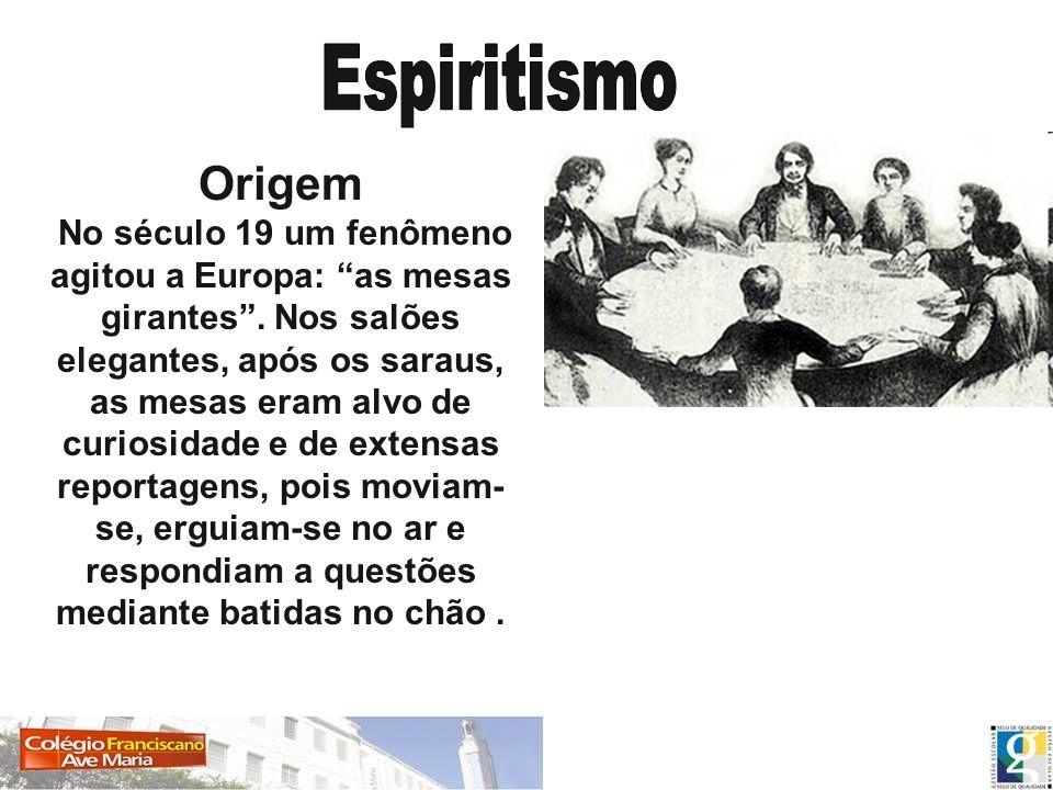 Espiritismo Origem.