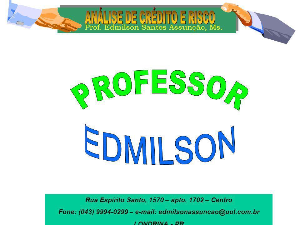 EDMILSON ANÁLISE DE CRÉDITO E RISCO PROFESSOR