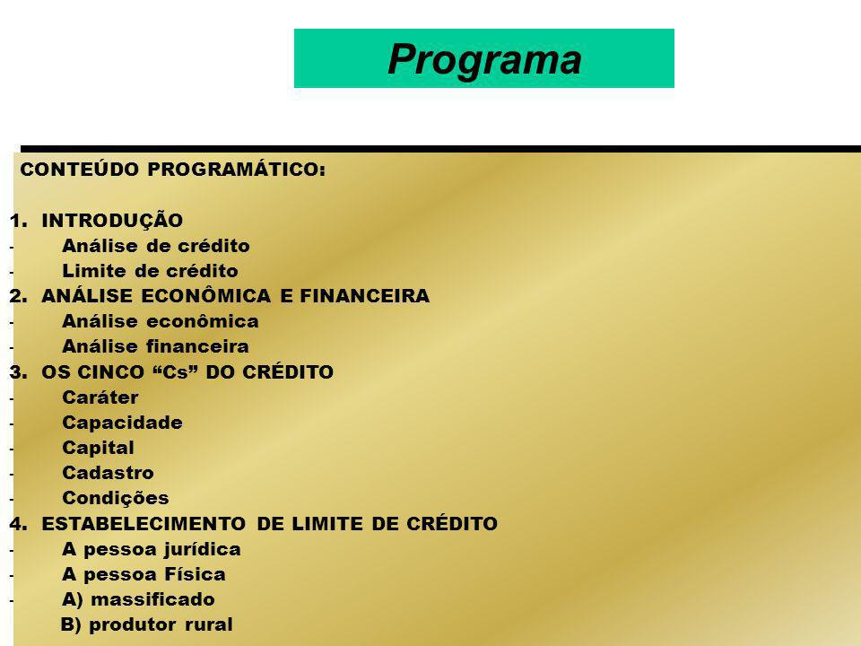 Programa CONTEÚDO PROGRAMÁTICO: 1. INTRODUÇÃO - Análise de crédito