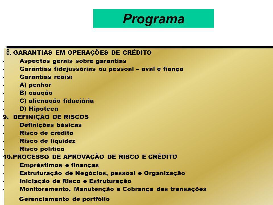 Programa 8. GARANTIAS EM OPERAÇÕES DE CRÉDITO