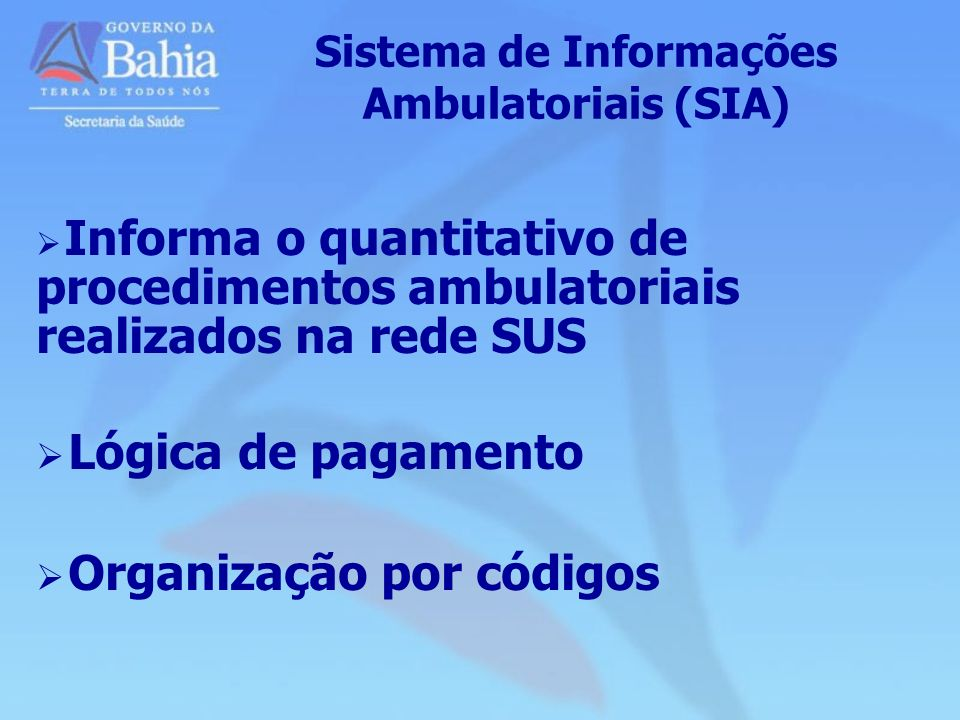 Sistema de Informações Ambulatoriais (SIA)