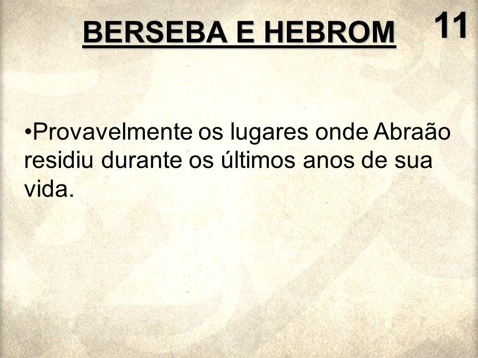 11 BERSEBA E HEBROM.