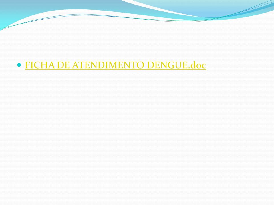FICHA DE ATENDIMENTO DENGUE.doc