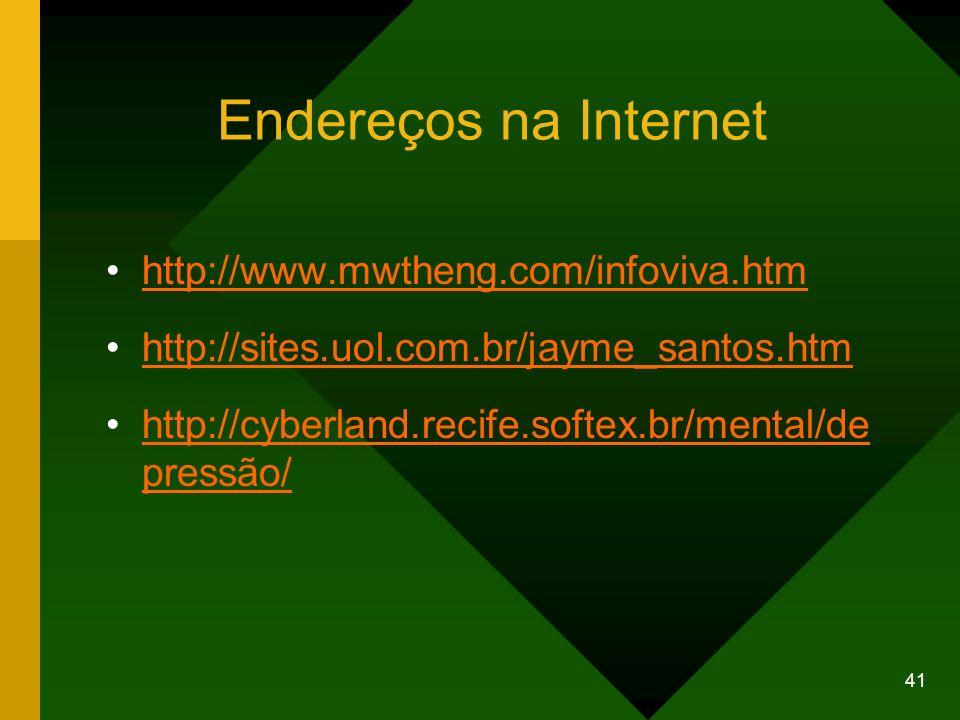 Endereços na Internet http://www.mwtheng.com/infoviva.htm