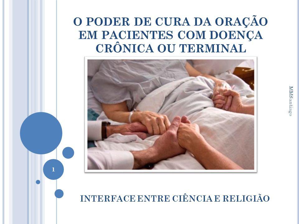 O PODER DE CURA DA ORAÇÃO EM PACIENTES COM DOENÇA CRÔNICA OU TERMINAL