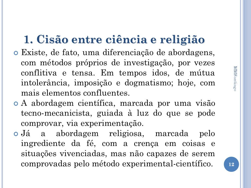 1. Cisão entre ciência e religião
