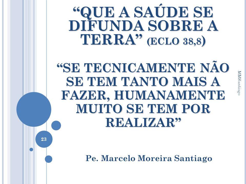 Pe. Marcelo Moreira Santiago