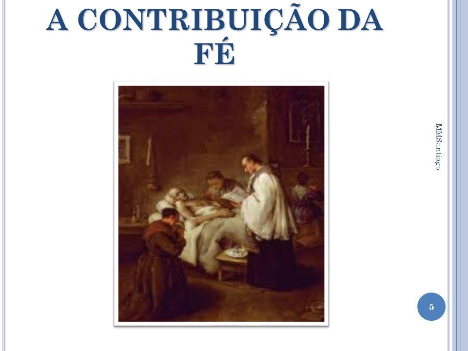 A CONTRIBUIÇÃO DA FÉ MMSantiago