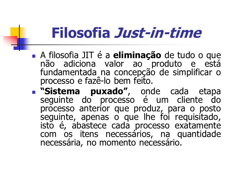 Filosofia Just-in-time