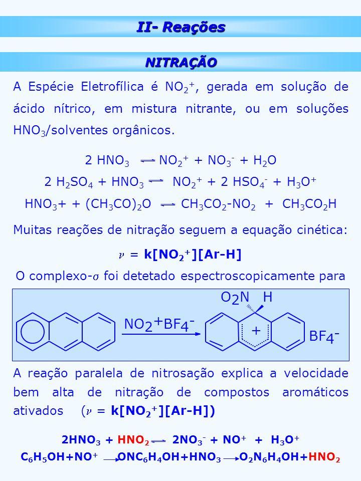 C6H5OH+NO+ ONC6H4OH+HNO3 O2N6H4OH+HNO2