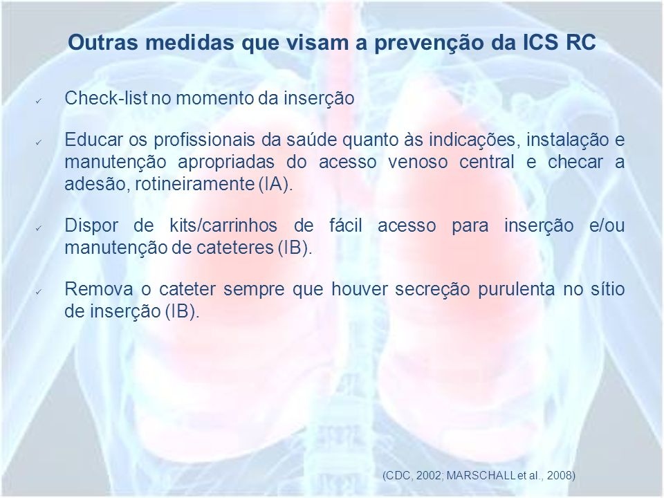 Outras medidas que visam a prevenção da ICS RC