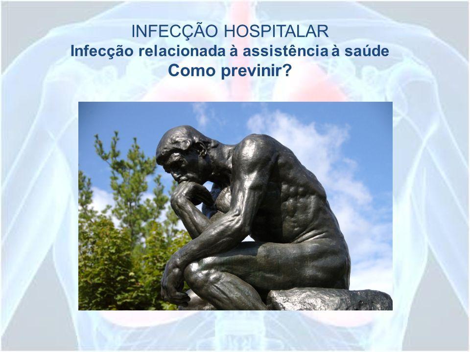 Infecção relacionada à assistência à saúde