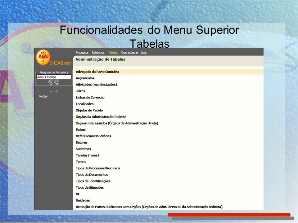 Funcionalidades do Menu Superior Tabelas