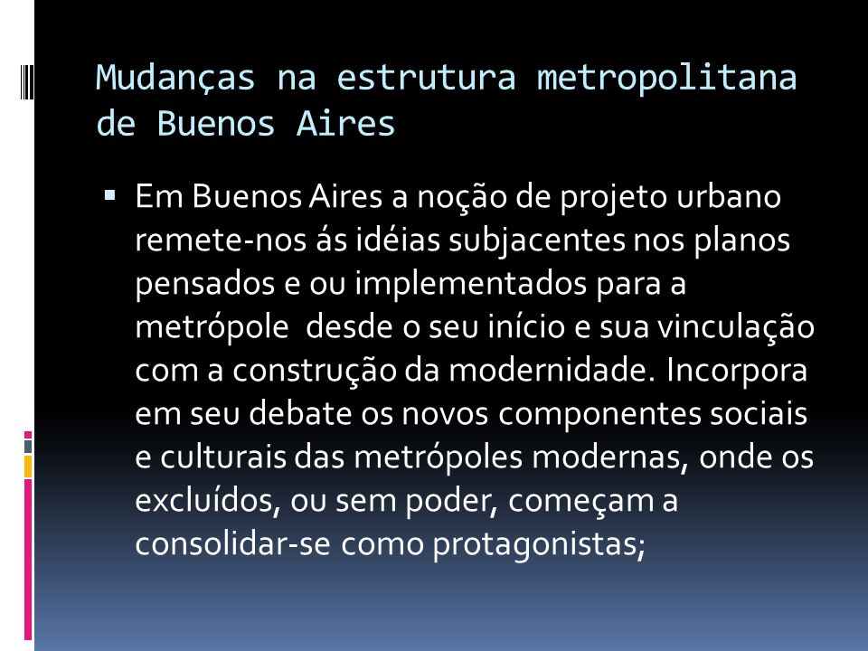 Mudanças na estrutura metropolitana de Buenos Aires