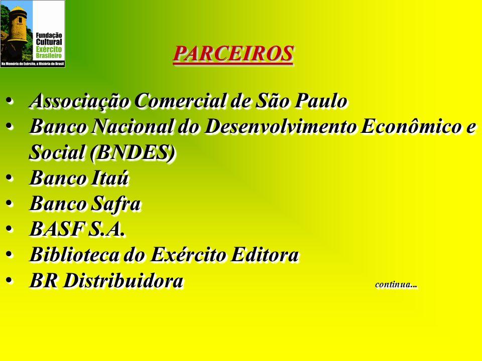 PARCEIROS Associação Comercial de São Paulo. Banco Nacional do Desenvolvimento Econômico e Social (BNDES)