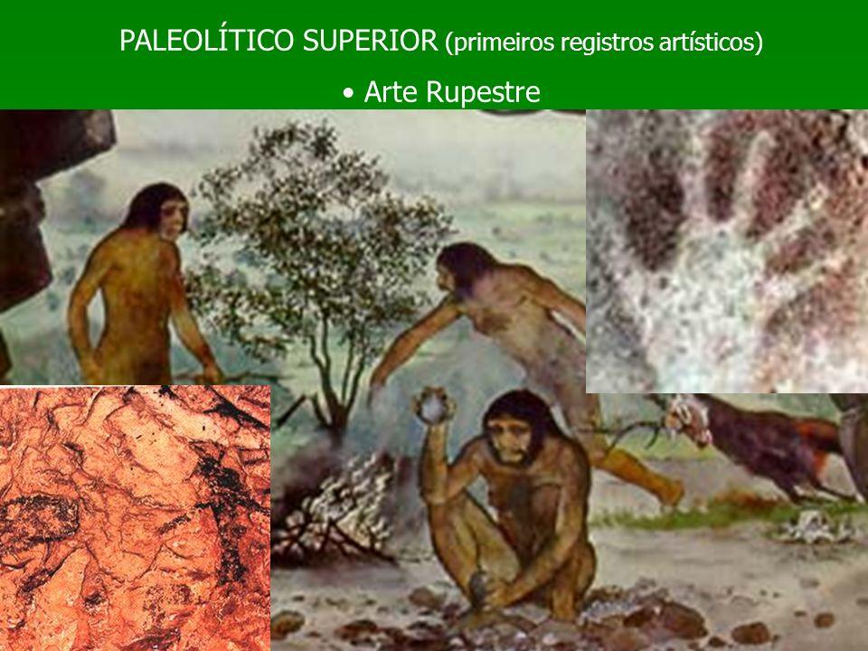 PALEOLÍTICO SUPERIOR (primeiros registros artísticos)