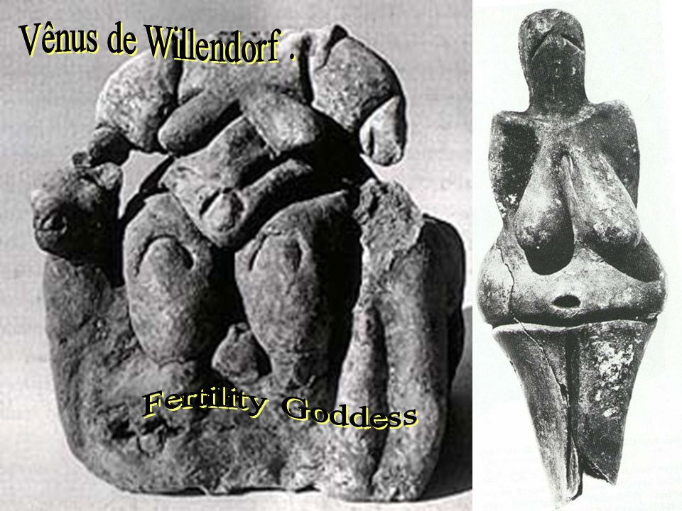 Vênus de Willendorf . Fertility Goddess Vênus de Lespuge.