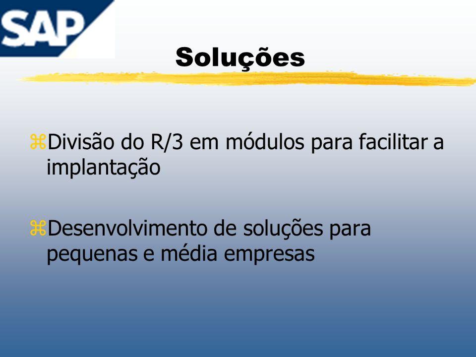 Soluções Divisão do R/3 em módulos para facilitar a implantação