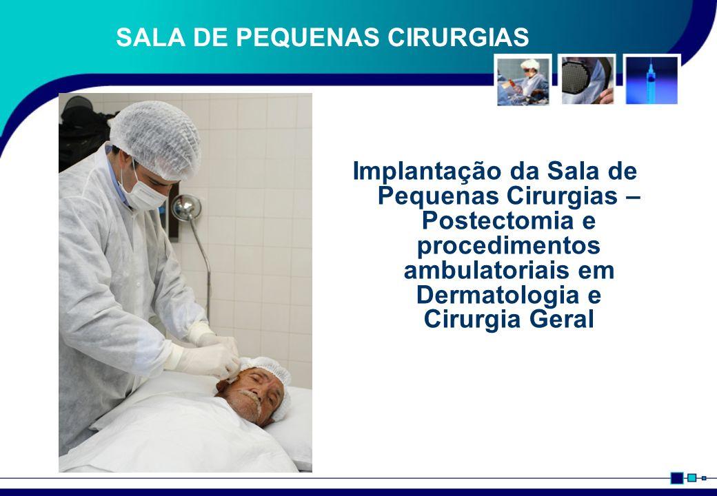 SALA DE PEQUENAS CIRURGIAS