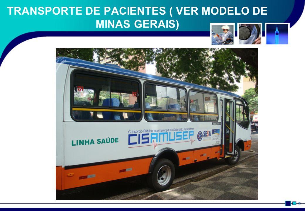 TRANSPORTE DE PACIENTES ( VER MODELO DE MINAS GERAIS)