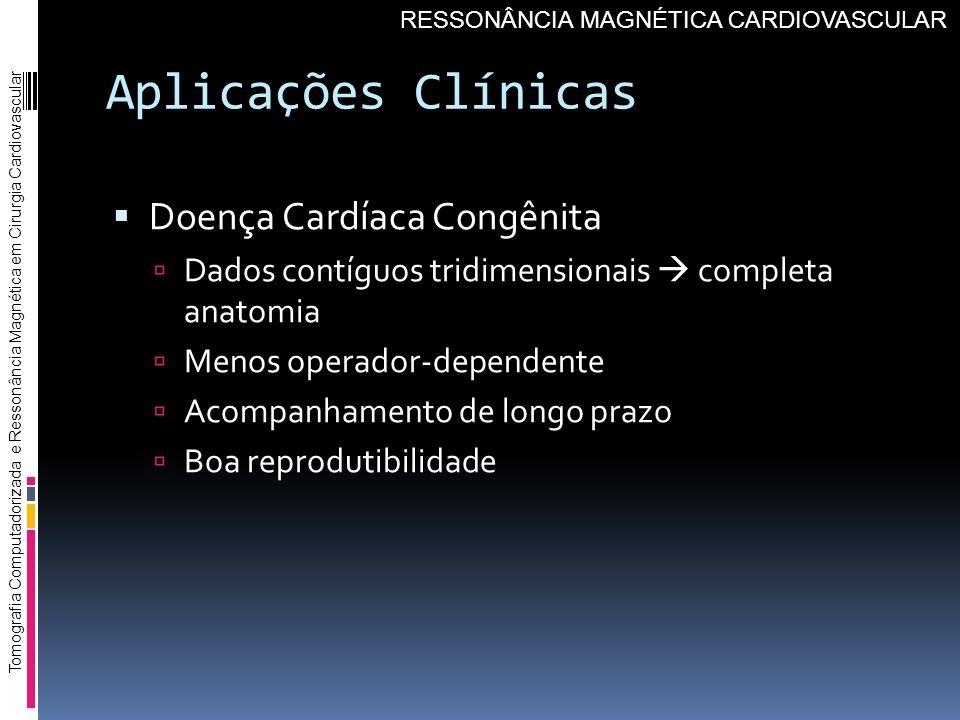 Aplicações Clínicas Doença Cardíaca Congênita