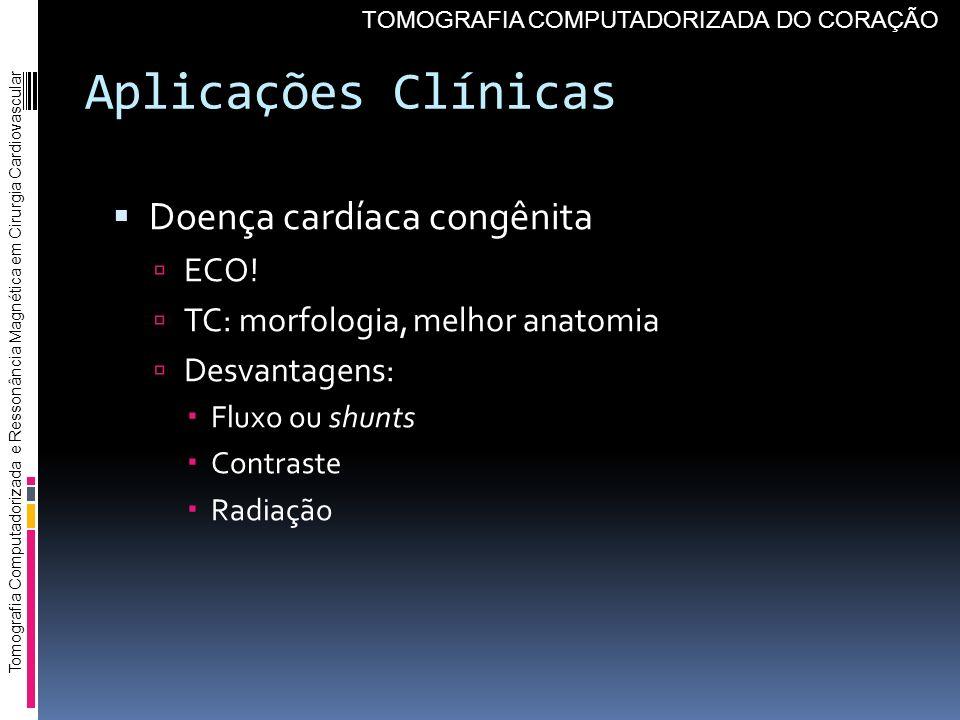 Aplicações Clínicas Doença cardíaca congênita ECO!